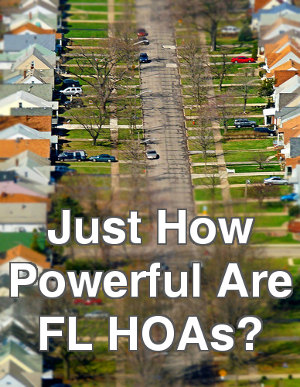 Just how powerful are FL HOA's?