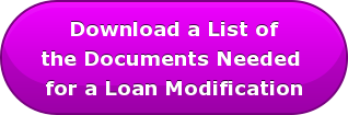 Download a List of the Documents Needed  for a Loan Modification