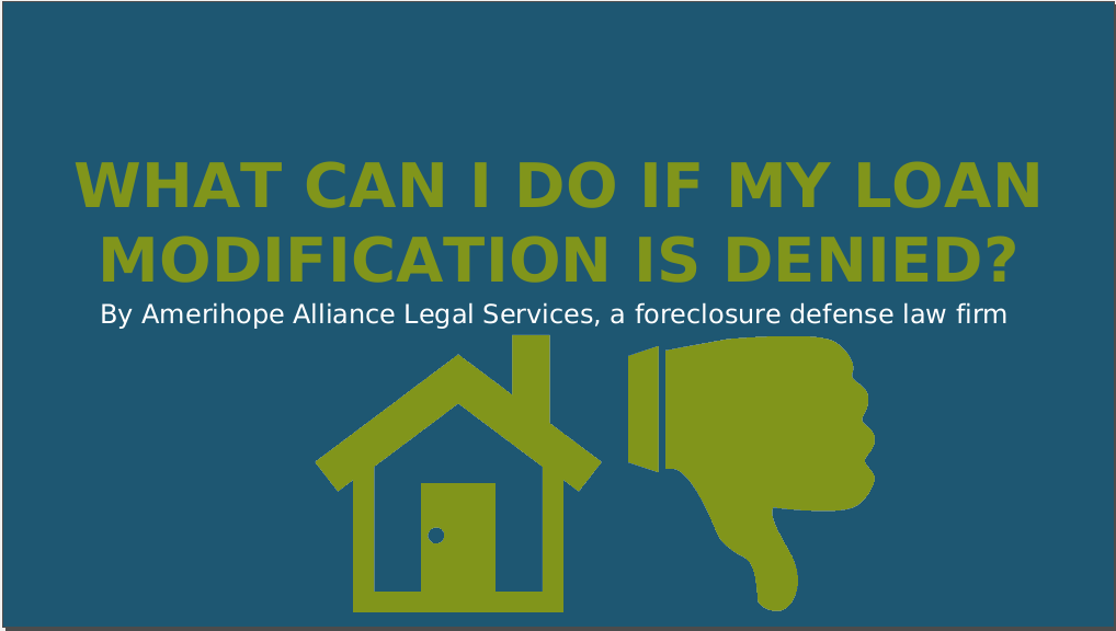 What_Can_I_Do_If_My_Loan_Modification_Is_Denied