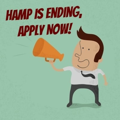 HAMP is expiring! To be eligible to have your loan modified under the government's Home Affordable Modification Program, you must apply by December 30, 2016.
