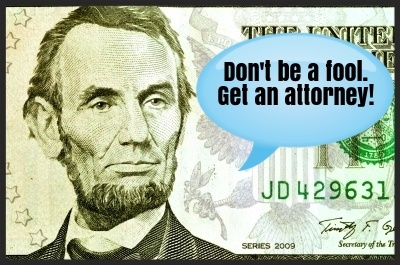 Listen to Lincoln and don't act as your attorney. Hire a professional for foreclosure defense and loan modification assistance.
