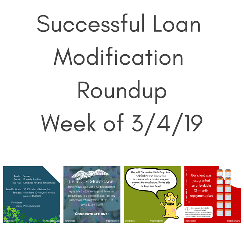 Successful Loan Modification Roundup Week Of 3/4/19