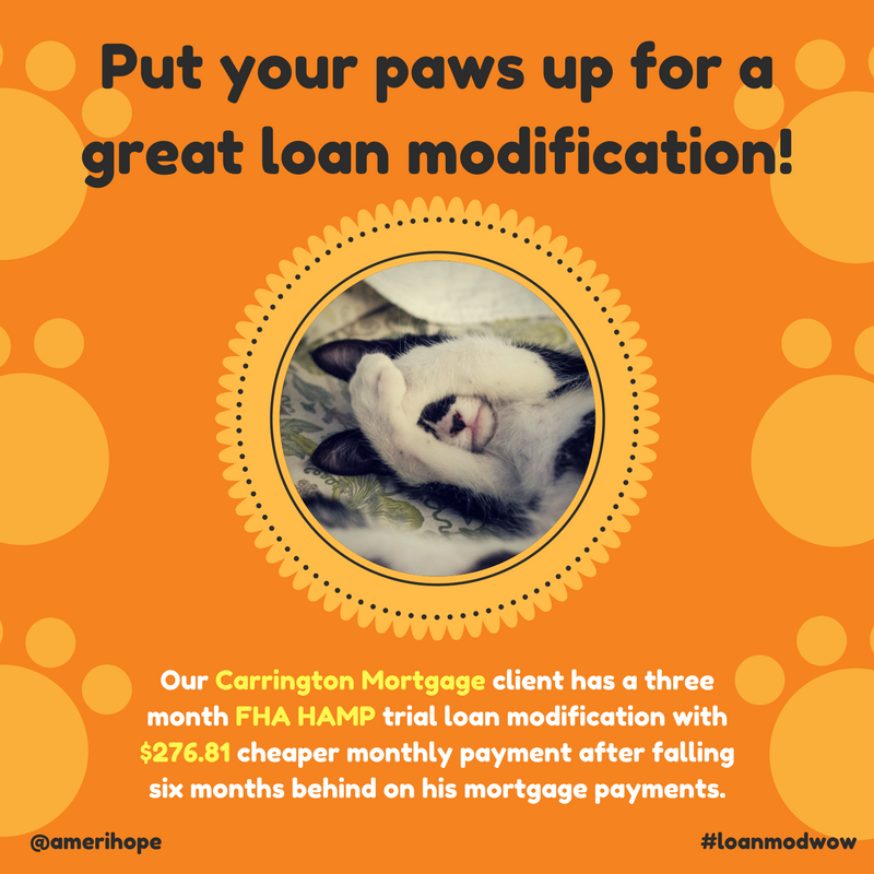 Our Carrington Mortgage client has a three month FHA HAMP trial loan modification with $276.81 cheaper monthly payment after falling six months behind on his mortgage payments.