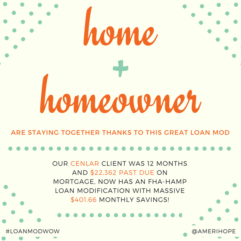 Our Cenlar client was 12 months and $22,362 past due on mortgage, now has an FHA-HAMP loan modification with massive $401.66 monthly savings!