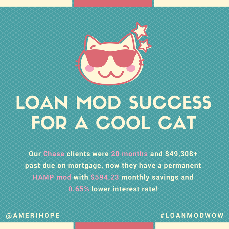 Our Chase clients were 20 months and $49,308+ past due on mortgage, now they have a permanent HAMP loan modification with $594.23 monthly savings and 0.65% lower interest rate!