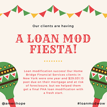 Loan modification success! Our Home Bridge Financial Services clients in New York were one year and $29,031.13 past due on their mortgage and at risk of foreclosure, but we helped them get a final FHA loan modification with a fresh start.