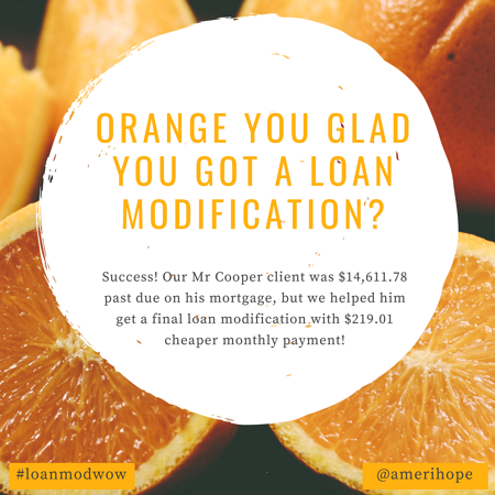 Success! Our Mr Cooper client was $14,611.78 past due on his mortgage, but we helped him get a final loan modification with $219.01 cheaper monthly payment!