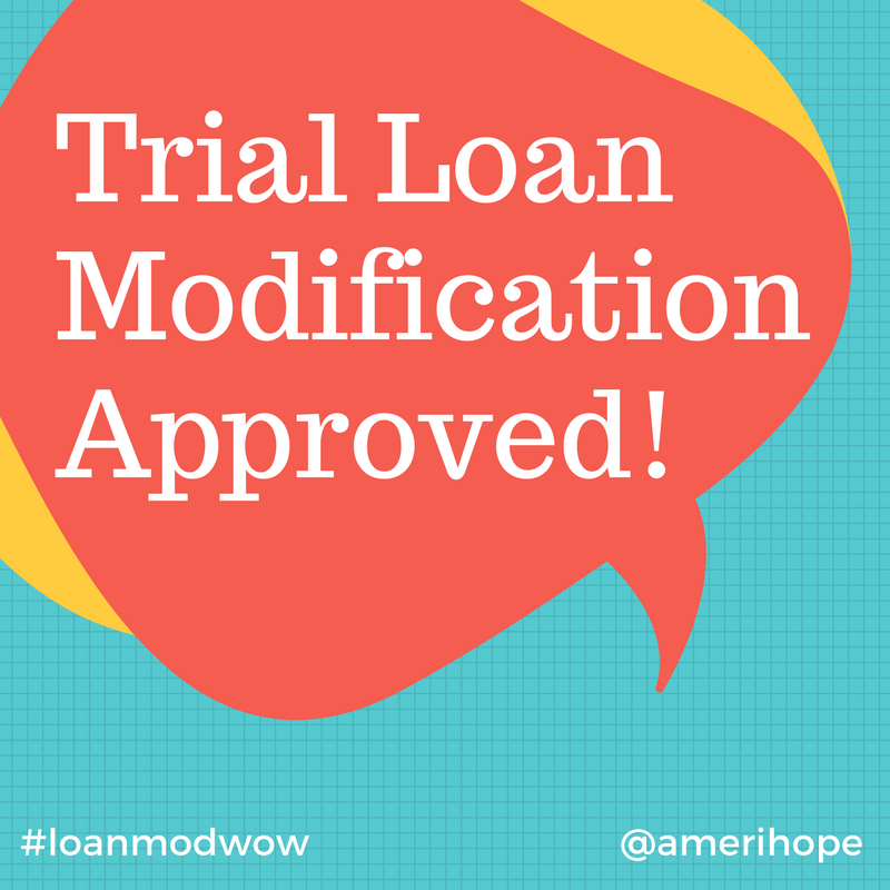 Three month trial loan modification approved for our Ocwen client who was $24,992.64 past due on mortgage!
