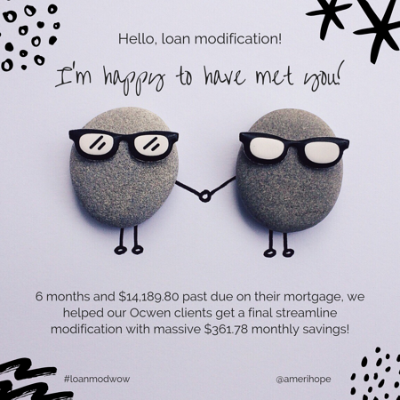 6 months and $14,189.80 past due on their mortgage, we helped our Ocwen clients get a final streamline modification with massive $361.78 monthly savings!