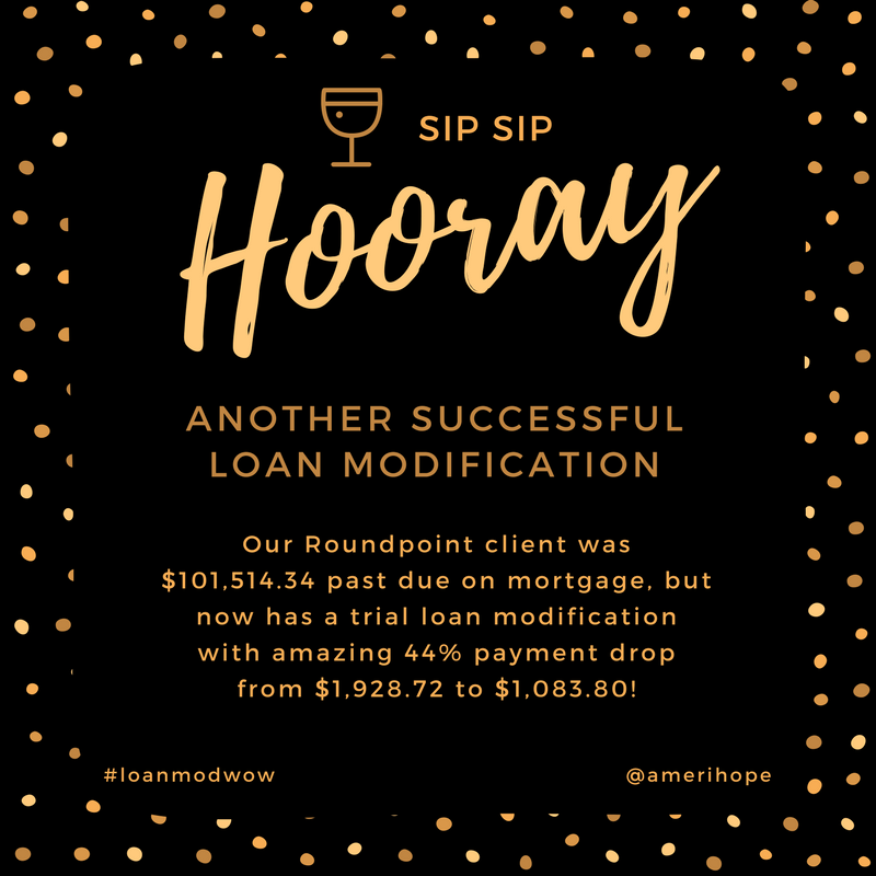 Our Roundpoint client was $101,514.34 past due on mortgage, but now has a trial loan modification with amazing 44% payment drop from $1,928.72 to $1,083.80!
