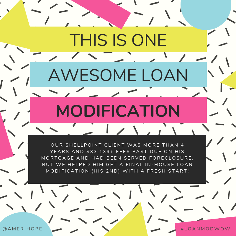Our Shellpoint client was more than 4 years and $33,139+ fees past due on his mortgage and had been served foreclosure, but we helped him get a final in-house loan modification (his 2nd) with a fresh start!