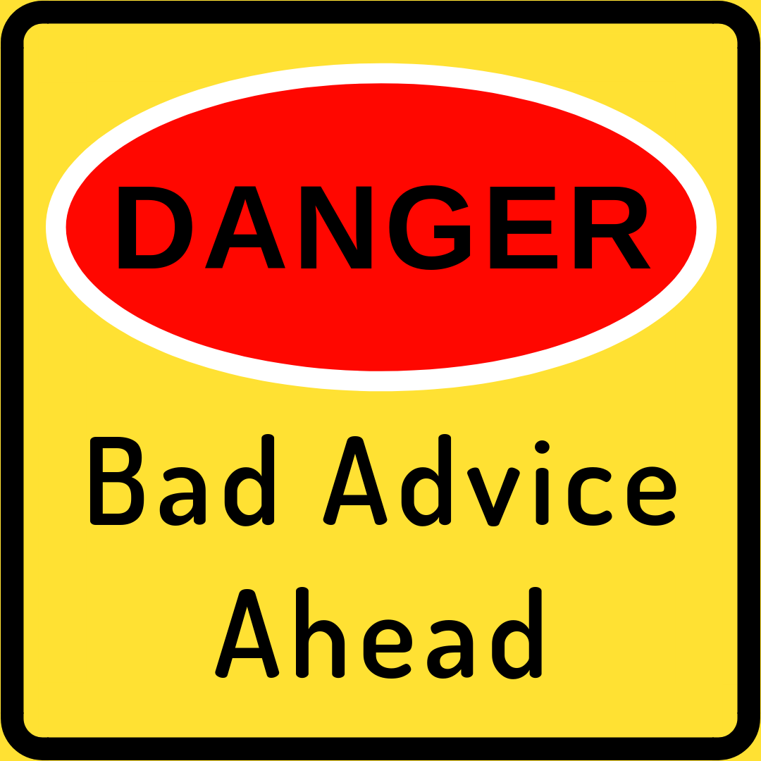 If you tell people that you're trying to get a loan modification to avoid foreclosure and keep your home, inevitably some of them will offer advice, whether they know what they're talking about or not. Acting on this bad advice can be harmful to your chances of getting the outcome you want.