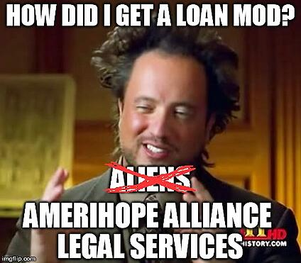 Ancient Aliens meme loan modification. Our Ocwen client was 25 months and $38,597 past due on mortgage, but now has a fresh start with a 3 month streamline trial loan modification plan!