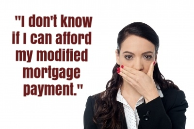 Some homeowners avoid foreclosure and keep their homes with a mortgage loan modification only to find that their payment is too high and default again.